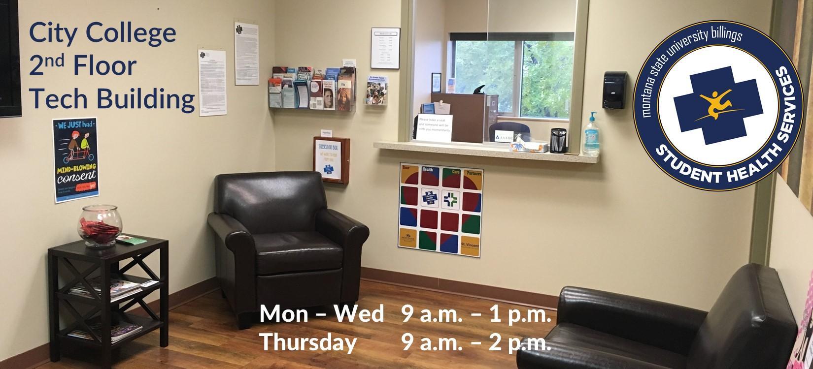 Student Health Services - City College 2nd Floor Tech Building. Mon - Wed 9 a.m. - 1 p.m., Thursday 9 a.m. - 2 p.m.