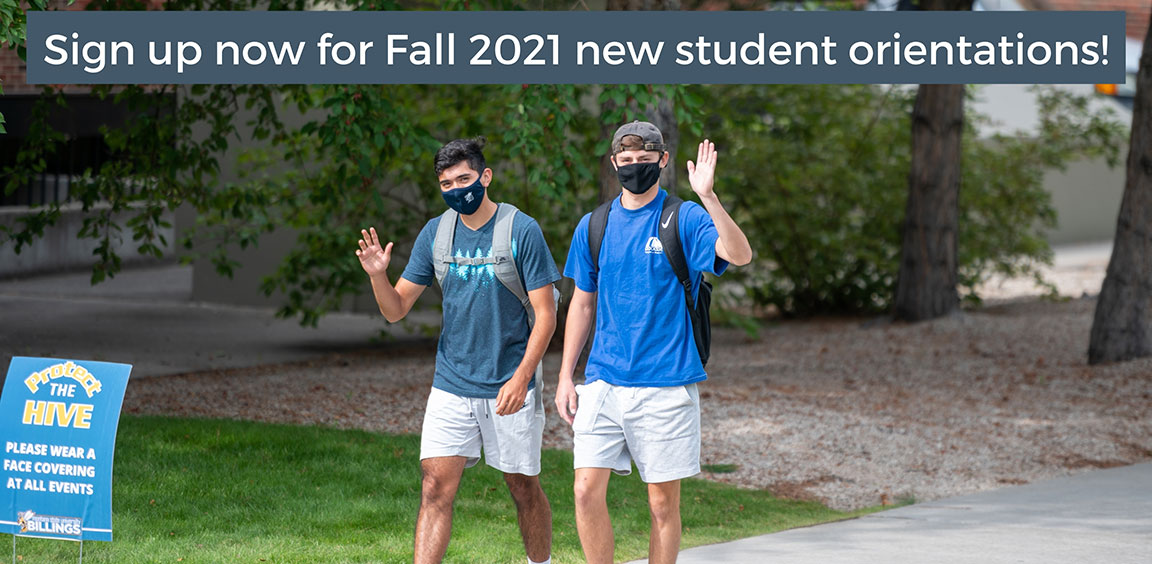 Sign up now for Fall 2021 new student orientations!