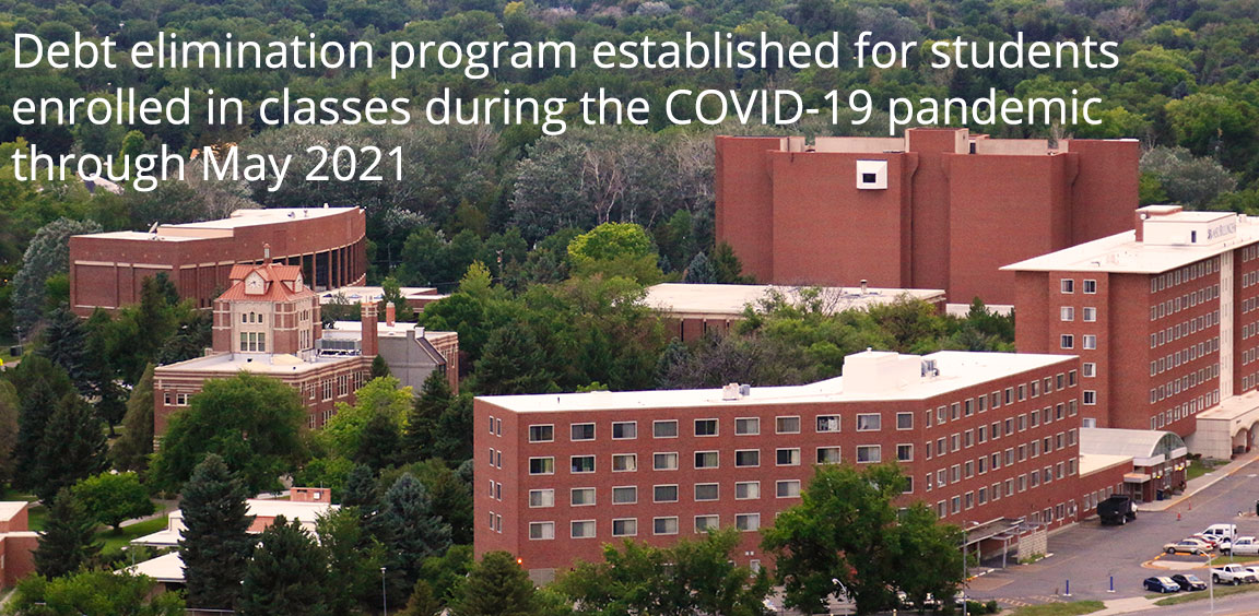 Debt elimination program established for students enrolled in classes during the COVID-19 pandemic through May 2021