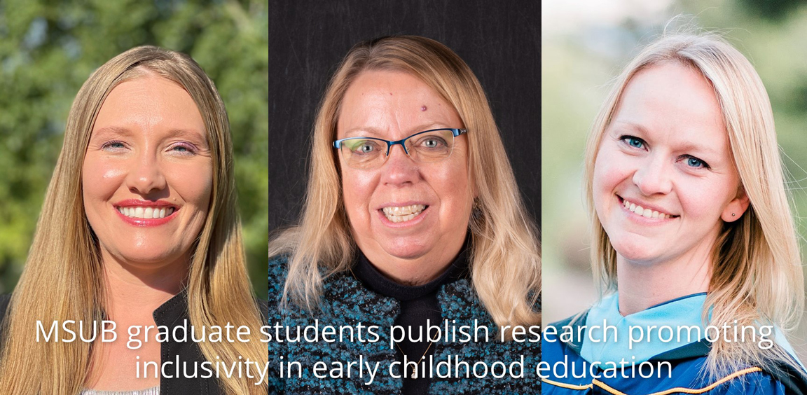 MSUB graduate students publish research promoting inclusivity in early childhood education