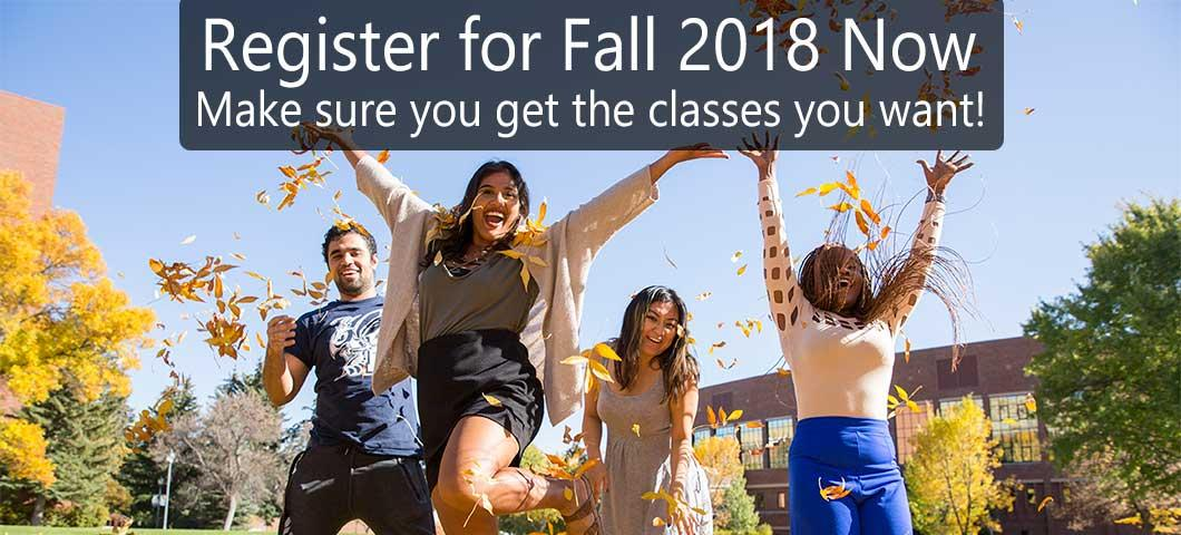 Register for Fall 2018 Now! Make sure you get the classes you want!