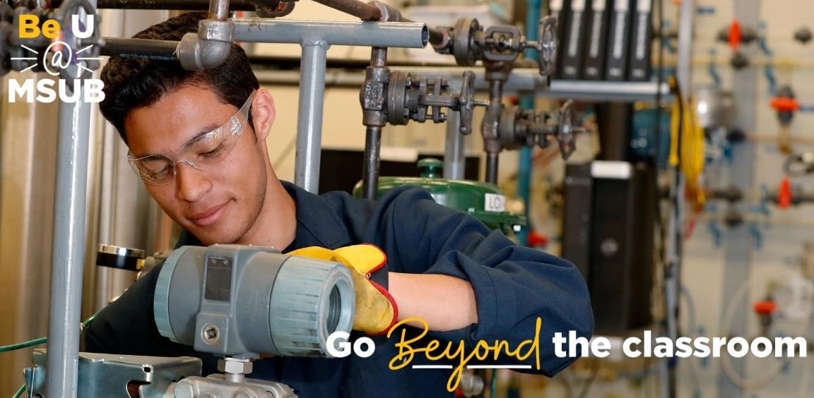 Go Beyond the classroom Be U @ MSUB