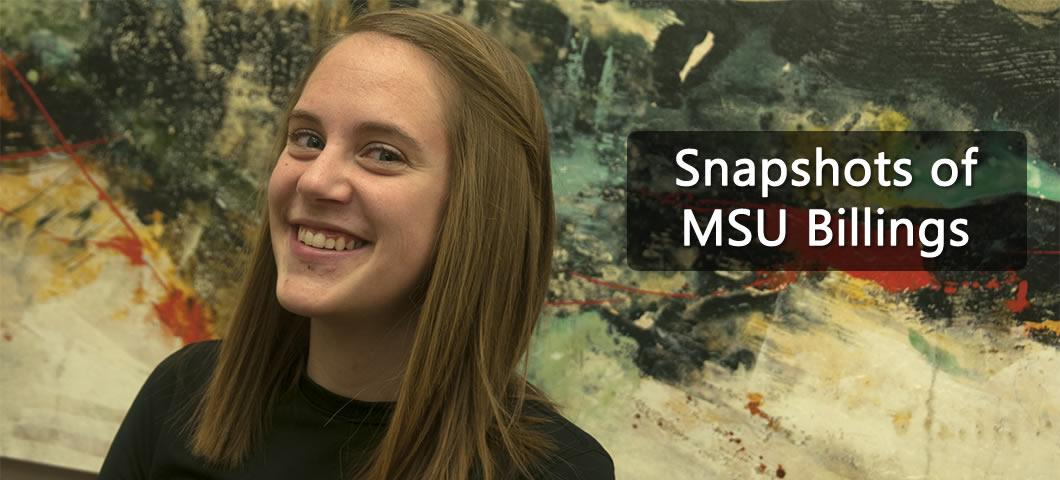 Snapshots of MSU Billings: Erin Cozzens