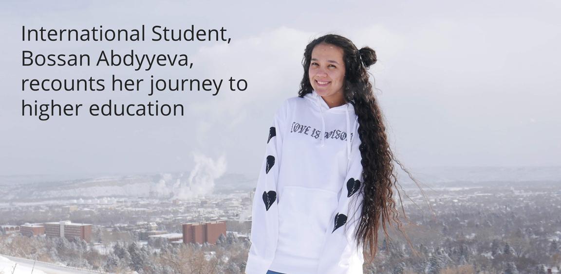 International Student, Bossan Abdyyeva, recounts her journey to higher education