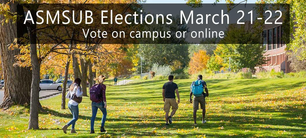 ASMSUB Elections March 21-22 - vote on campus or online