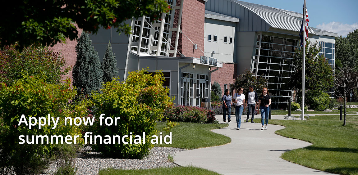 Apply now for Summer Financial Aid.