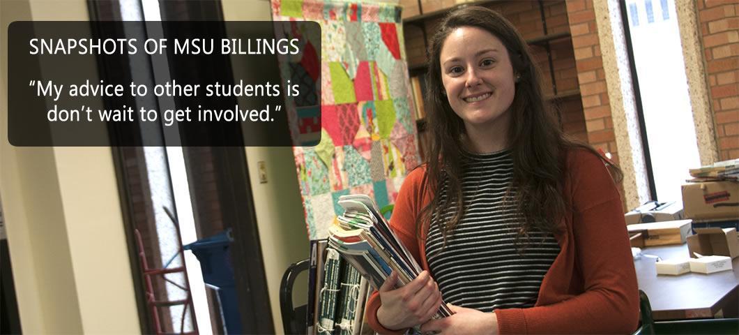 Snapshots of MSU Billings: Mariah Cattaneo