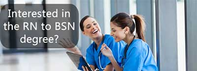 Interested in the RN to BSN degree?