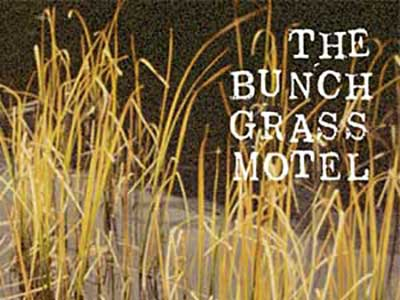 book cover image of The Bunch Grass Hotel
