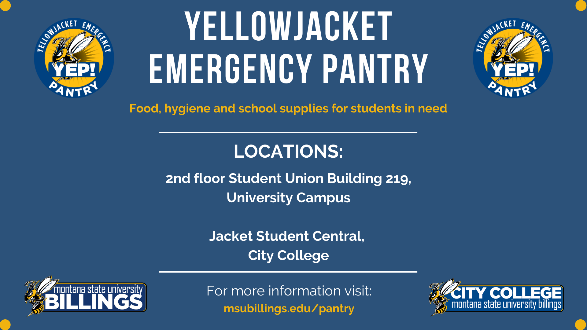 YELLOWJACKET EMERGENCY PANTRY OFFERING FOOD, HYGIENE AND SCHOOL SUPPLIES TO STUDENTS IN NEED LOCATIONS AVAILABLE AT UNIVERSITY CAMPUS SUB 219 AND CITY COLLEGE TECH COMMONS