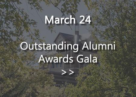 March 24 - Outstanding Alumni Gala