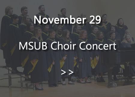 MSUB Choir Concert November 29