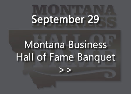 Montana Business Hall of Fame Banquet, Sept 29